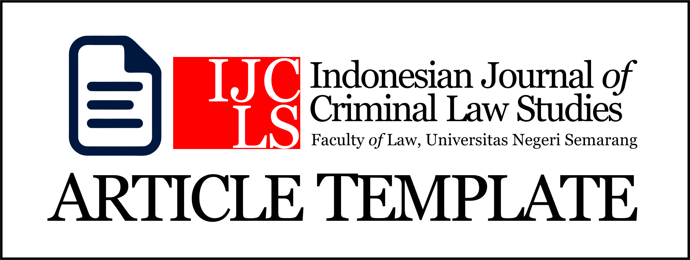 Urgency Of Regulation Reform Of Bribery Offence At Private Sector In Indonesia Umari Ijcls Indonesian Journal Of Criminal Law Studies